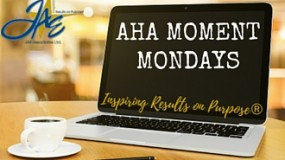 Aha! Moment Mondays